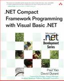 . NET Compact Framework Programming with Visual Basic . NET, Yao, Paul and Durant, David, 0321174046
