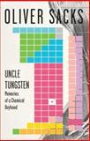 Uncle Tungsten, Oliver Sacks, 0375704043