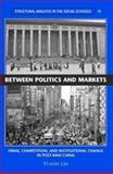 Between Politics and Markets 9780521604048
