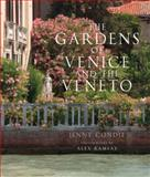 The Gardens of Venice and the Veneto, Jenny Condie and Alex Ramsay, 0711234043