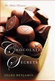 Chocolate Secrets, Zelda Benjamin, 1477814043