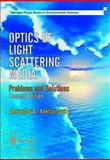 Optics of Light Scattering Media : Problems and Solutions, Kokhanovsky, Alex A., 1852334045