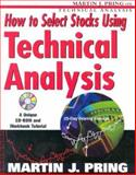 How to Select Stocks Using Technical Analysis 9780071384049