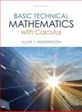 Basic Technical Mathematics with Calculus Plus NEW MyMathLab with Pearson EText -- Access Card Package, Washington, Allyn J., 0321924045