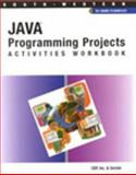 Java Programming Projects, Sestak, John and CEP Inc., Staff, 0538694041