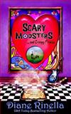 Scary Modsters... and Creepy Freaks, Diane Rinella, 0615984045