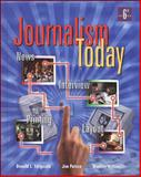 Journalism Today, Ferguson, Donald L. and Patten, Jim, 0658004042