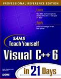 Teach Yourself Visual C++ 6 in 21 Days : Professional Reference Edition, Chapman, Davis, 0672314045