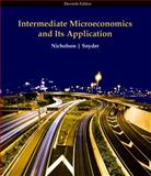 Intermediate Microeconomics and Its Application, Nicholson, Walter and Snyder, 143904404X
