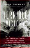 Terrible Victory, Mark Zuehlke, 1553654048