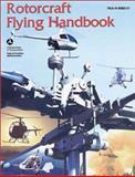Rotorcraft Flying Handbook, Federal Aviation Administration, 1560274042