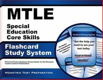 Mtle Special Education Core Skills Flashcard Study System : MTLE Test Practice Questions and Exam Review for the Minnesota Teacher Licensure Examinations, MTLE Exam Secrets Test Prep Team, 1630944041
