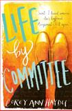 Life by Committee, Corey Ann Haydu, 0062294059