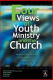 Four Views of Youth Ministry and the Church, Mark H. Senter and Wesley Black, 0310234050