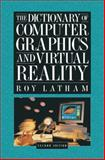 The Dictionary of Computer Graphics Technology and Applications 9780387944050