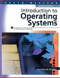 Introduction to Operating Systems, Eppich, Stubbs, 0538724056