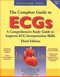 The Complete Guide to ECGs, O'Keefe, James H., Jr. and Hammill, Stephen C., 0763764051