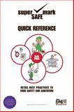 Retail Best Practices and Quick Reference to Food Safety and Sanitation, McSwane, David and Linton, Richard, 0130424056