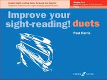 Improve Your Sight-Reading! Piano Duet Grades 0-1, Alfred Publishing Staff and Paul Harris, 0571524052