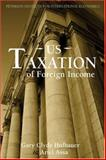 US Taxation of Foreign Income, Assa, Ariel and Hufbauer, Gary Clyde, 0881324051