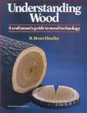 Understanding Wood, R. Bruce Hoadley, 0918804051