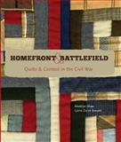 Homefront and Battlefield, Madelyn Shaw and Lynne Zacek Bassett, 0937474053