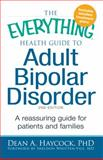 Health Guide to Adult Bipolar Disorder, Dean Haycock, 1440504059