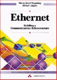 Ethernet : Building a Communications Infrastructure, Hegering, Heinz-Gerd and Läpple, Alfred, 0201624052