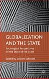 Globalization and the State : Sociological Perspectives on the State of the State, , 023057405X