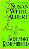 Rosemary Remembered, Susan Wittig Albert, 042515405X