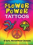 Flower Power Tattoos, Zelda Devon, 0486474054