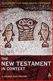 New Testament in Context : A Literary and Theological Textbook, Shillington, V. George, 0567034054