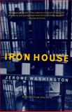 Iron House, Jerome Washington, 0679764054