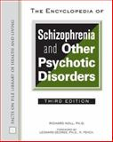 The Encyclopedia of Schizophrenia and Other Psychotic Disorders, Noll, Richard, 0816064059