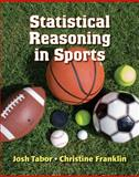 Statistical Reasoning in Sports, Tabor, Josh and Franklin, Chris, 1464114056