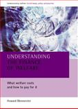 Understanding the Finance of Welfare : What Welfare Costs and How to Pay for It, Glennerster, Howard, 1861344058