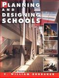Planning and Designing Schools, Brubaker, C. William, 0070494053
