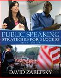 Public Speaking : Strategies for Success, Zarefsky, David, 0205504051