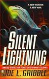 Silent Lightning, Joe L. Gribble, 0451194055