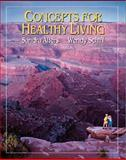 Concepts for Healthy Living, Alters, Sandra M., 053435405X