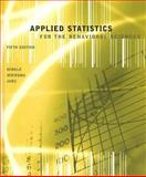 Applied Statistics for the Behavioral Sciences, Dennis E. Hinkle, William Wiersma, Stephen G. Jurs, 0618124055