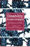 Disability Incarcerated : Imprisonment and Disability in the United States and Canada, , 1137404051
