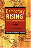 Democracy Rising : Assessing the Challenges, , 158826405X