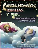Cabeza, Hombros, Rodillas, Y Pies...A Mi Cama Llegué Y Mi Meta Logré, Daniel Olivero, 1941764053