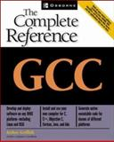 GCC : The Complete Reference, Griffith, Arthur, 0072224053