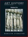 Art History : Medieval Art, Stokstad, Marilyn, 0136054056