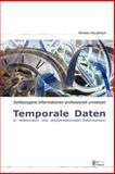 Time Frame - Umsetzung zeitbezogener Daten in betrieblichen Informationssystemen, Rinaldo Wurglitsch, 141162405X