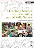 Teaching Science in Elementary and Middle School, Joseph Krajcik and Charlene Czerniak, 0415534054