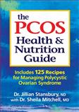 The PCOS Health and Nutrition Guide, Jillian Stansbury and Sheila Mitchell, 0778804054