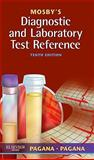 Mosby's Diagnostic and Laboratory Test Reference, Pagana, Kathleen Deska and Pagana, Timothy J., 0323074057